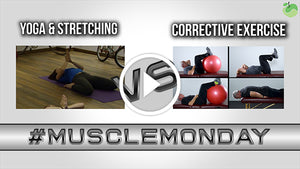 The Corrective Exercise Video Series | #MuscleMonday