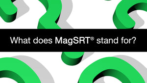 What does MagSRT® stand for?