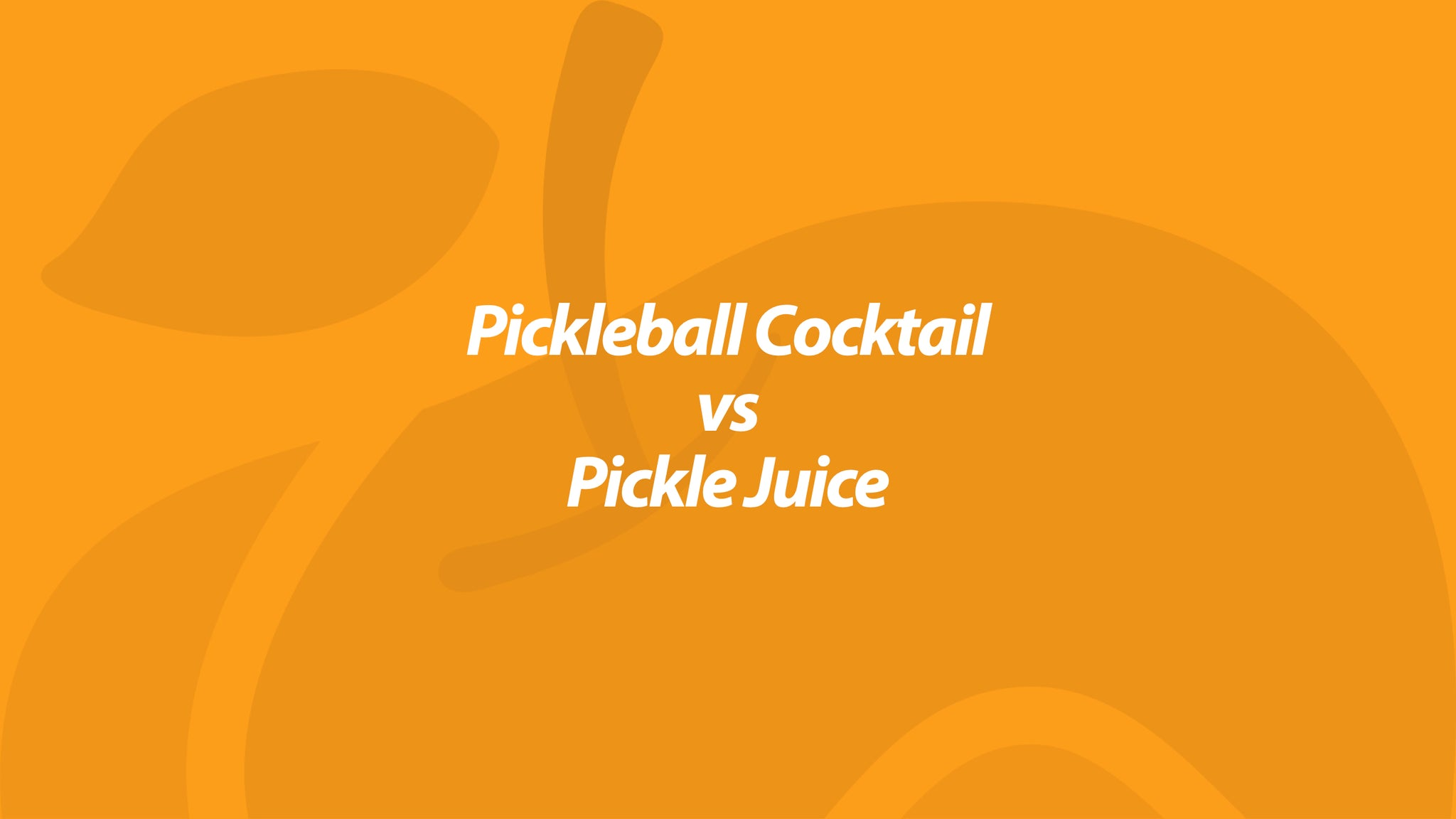 Pickleball Cocktail vs Pickle Juice