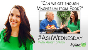 Can we get enough Magnesium from food? with Morley Robbins | #AshWednesday