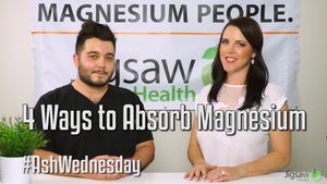 4 Ways to absorb Magnesium Explained | #AshWednesday