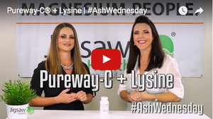 What makes Jigsaw Pureway-C® + Lysine different? | #AshWednesday