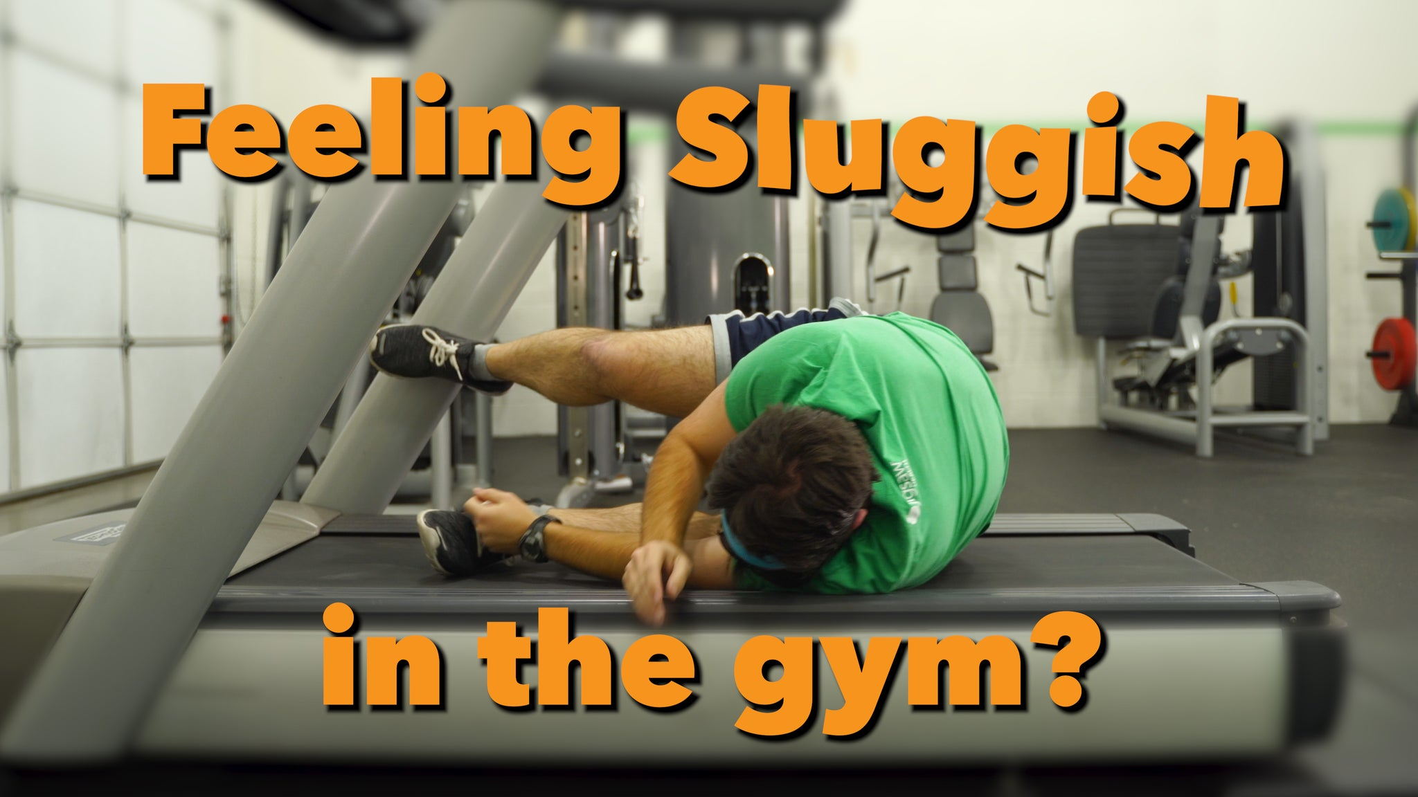 Feeling Sluggish in the Gym? | #FunnyFriday