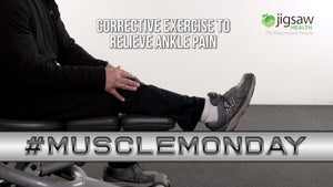 Corrective Exercise to Relieve Ankle Pain | #MuscleMonday