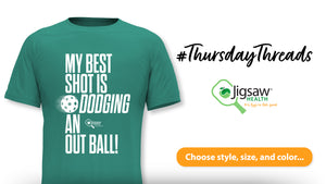 My Best Shot is Dodging an Out Ball! #ThursdayThreads