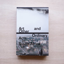 画像をギャラリービューアに読み込む, Public Intimacy: Art and Other Ordinary Acts in South Africa