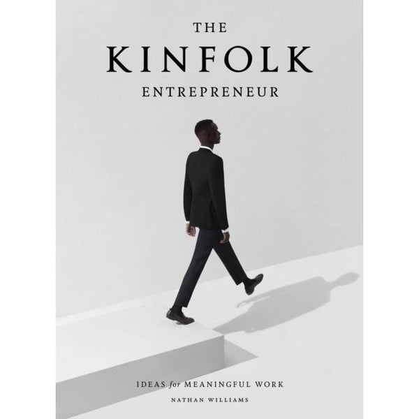 The Kinfolk Entrepreneur Artisan
