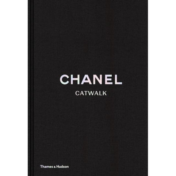 Chanel Catwalk Thames & Hudson Ltd