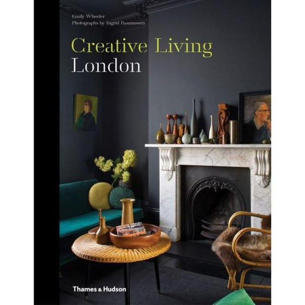 Creative Living London Thames & Hudson Ltd