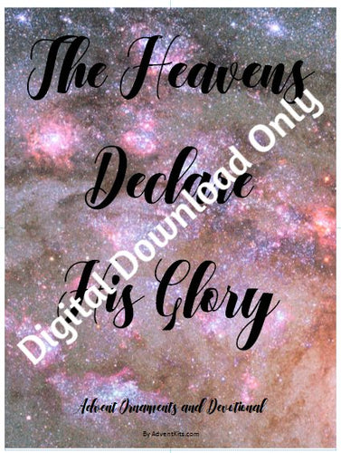 DIGITAL DOWNLOADS ONLY -- Heavens Declare His Glory