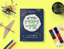 Load image into Gallery viewer, Between Mom and Me: A Journal for Mother and Son