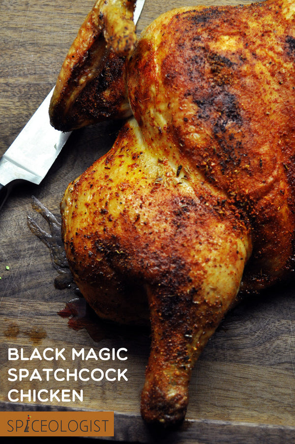 Black Magic Spatchcock Chicken