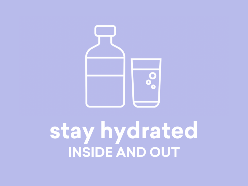 6 tips on how to stay hydrated inside and out