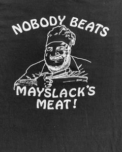 Single Stitched Nobody Beats Mayslak's Meat Tee - 1980s