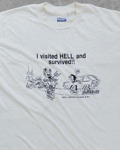 "Single Stitched ""I Visited Hell and Survived"" Tee - 1980s"