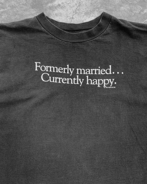 "Single Stitch ""Formerly Married Currently Happy"" Tee - 1990s"
