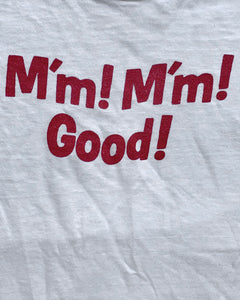 "Single Stitched ""M'm! M'm! Good!"" Tee - 1970s"