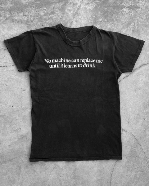 "Single Stitched ""No Machine Can Replace Me"" Tee - 1990s"