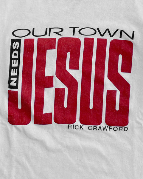 "Single Stitched ""Our Town Needs Jesus"" Tee - 1990s"