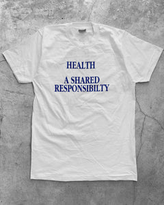 "Single Stitched ""Health A Shared Responsibility"" Tee - 1990s"