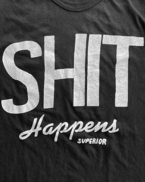 "Single Stitched ""Shit Happens"" Tee - 1980s"
