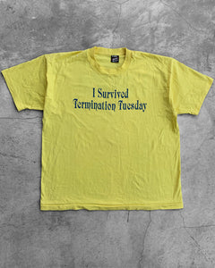 "Single Stitched ""I Survived Termination Tuesday"" Tee - 1990s"