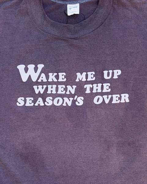 "Sun Faded ""Wake Me Up When The Seasons Over"" Tee - 1980s"