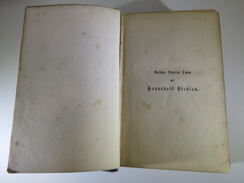 German Popular Tales and Household Stories The Brothers Grimm 1869 - Just Stuff I Sell
