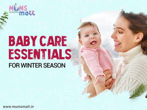 Baby Care Essentials in Winter