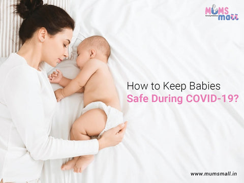 Keep Babies Safe During COVID-19