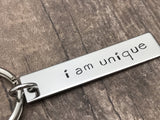 I am unique keychain, gift for her, Christmas gift , Anniversary Gift