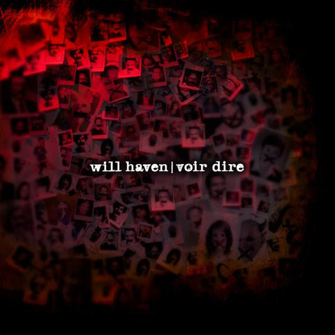 Will Haven - Voir Dire vinyl LP