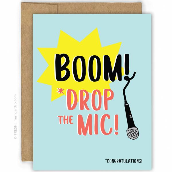 Mic Drop Congratulations Card