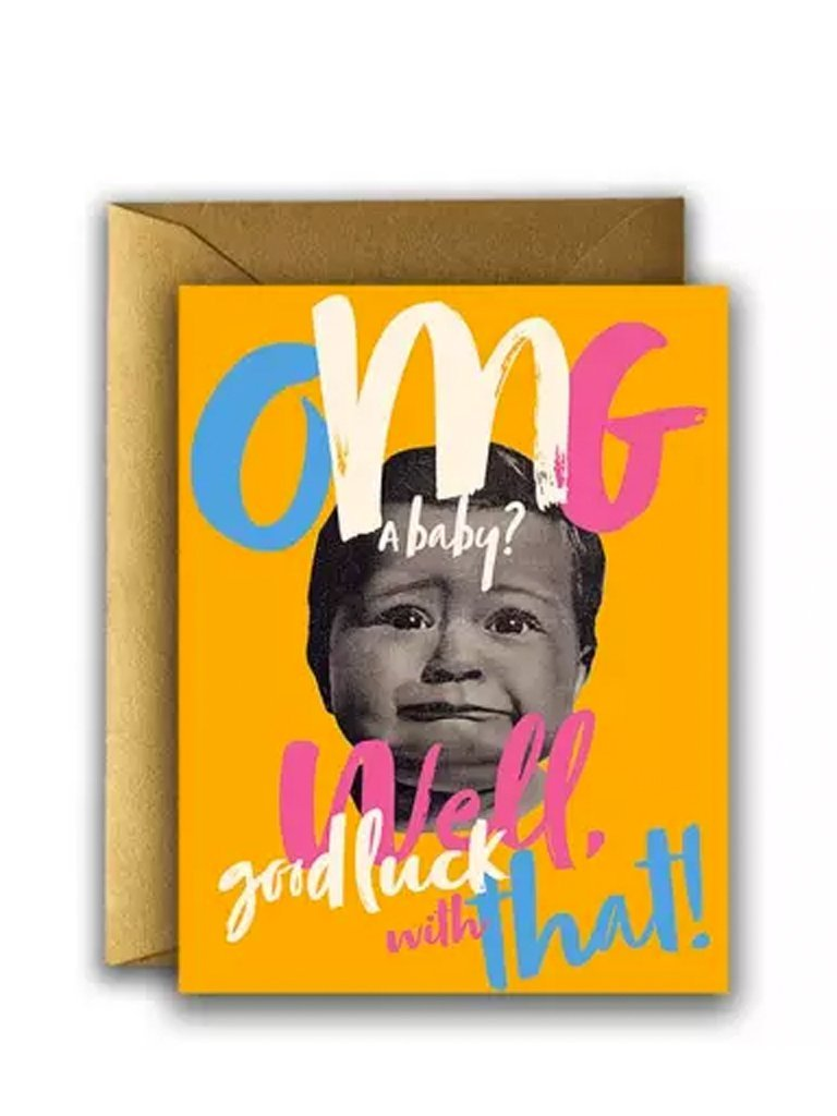 Offensive + Delightful Greeting Card Baby OMG Card