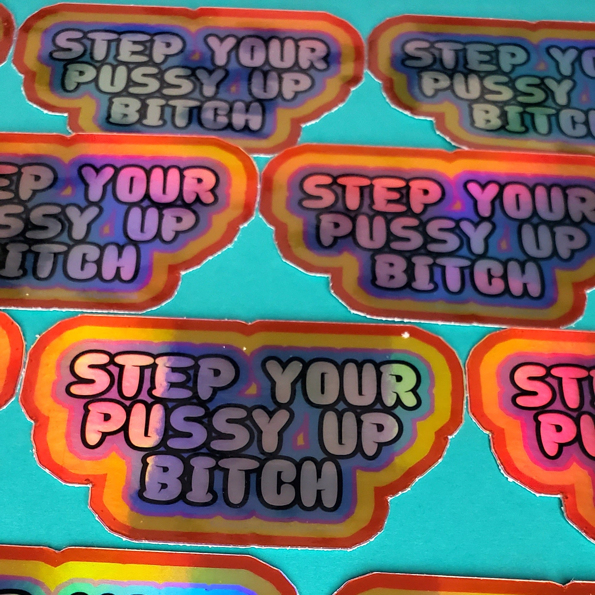 STEP YOUR P UP STICKER