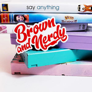 BROWN & NERDY OG STICKER