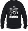 So There's This Girl Who Kinda Stole My Heart She Call Me Mommy Shirt