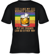 I Like My Whiskey Straight But My Friends Can Go Either Way Vintage Wine LGBT Shirt