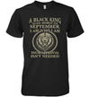 Lion A Black King Was Born In September I Am Who I Am Your Approval Isn't Needed Shirt
