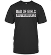 Dad Of Girls #Outnumbered Shirt Funny Father's Day