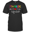 7th Grade Squad Seventh Teacher Student Team Back To School Shirt