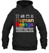 Human Beings 100% Organic Colors May Vary Shirt