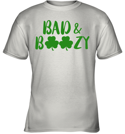 Bad And Boozy Funny Saint Patrick Day Drinking Gift Shirt