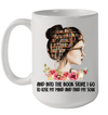 And Into The Book Store I Go To Lose My Mind And Find My Soul Mug