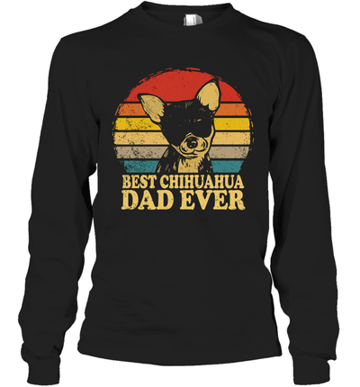 Best Chihuahua Dad Ever Vintage Shirt Funny Father's Day Gifts