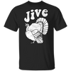 Vintage Jive Turkey Funny Gift For Thanksgiving Shirt