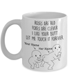 Personalized Mug Roses Are Red Foxes Are Clever I Like Your Butt Let Me Touch It Forever Coffee Mugs