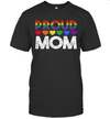 Proud Mom Pride Shirt LGBT Flag Rainbow Gifts