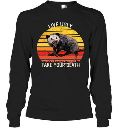 Vintage Live Ugly Fake Your Death Opossum Funny Shirt