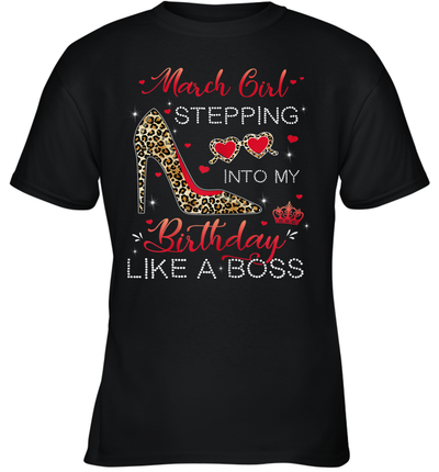 Stepping Into My Birthday March Girl Leopard Print Birthday Shirt